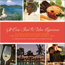 St Croix Food & Wine Experience Cookbook