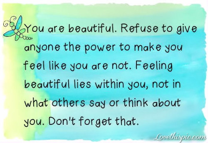 you-are-beautiful-refuse (Moving on when relationships end)