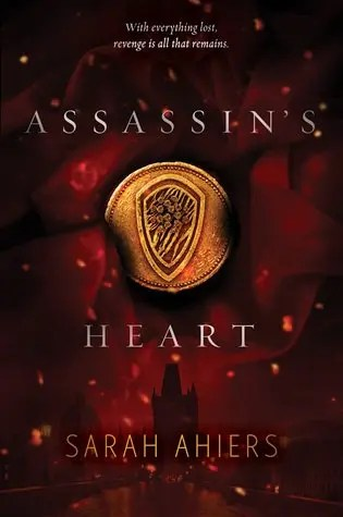 Assassin's Heart by Sarah Ahiers