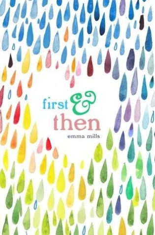 Audio Book Review | First & Then by Emma Mills