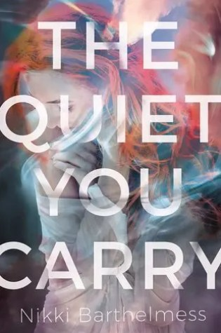 Review // The Quiet You Carry by Nikki Barthelmess