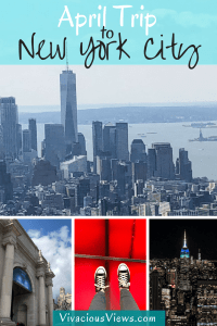 April Trip to New York City. Pinterest. Vivacious Views