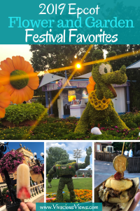 2019 Epcot Flower and Garden Festival Favorites