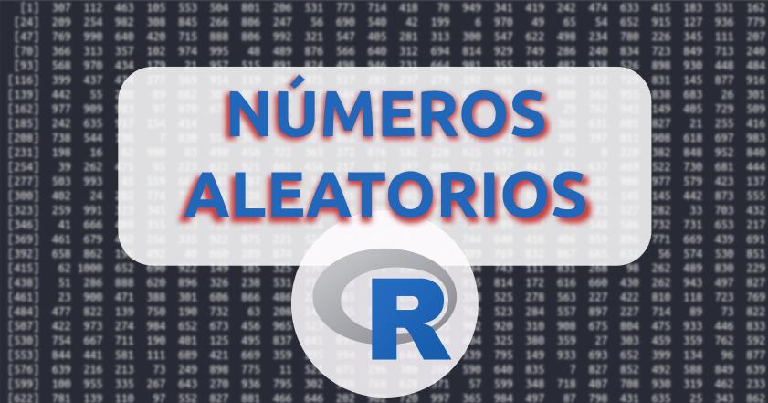 Números aleatorios en R