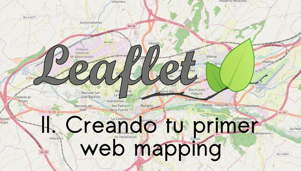 Crear un web mapping con Leaflet