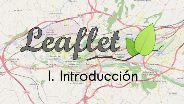 Introducción a la librería Leaflet para crear un mapa online