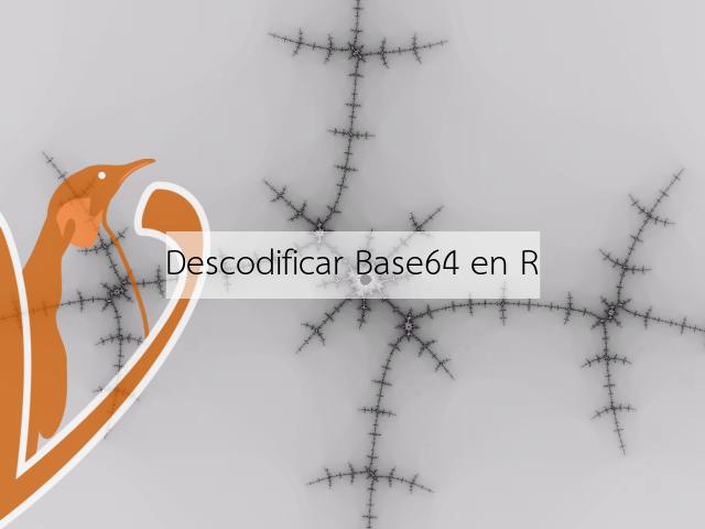 Descodificar Base64 en R