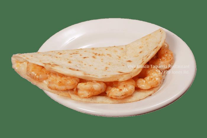 Quesadilla de Camaron - Viva Jalisco Restaurant