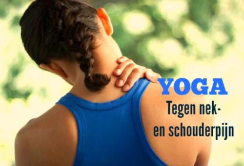 Yoga tegen nek en schouderpijn