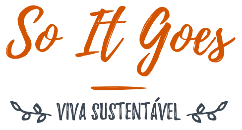 So It Goes - Viva Sustentável