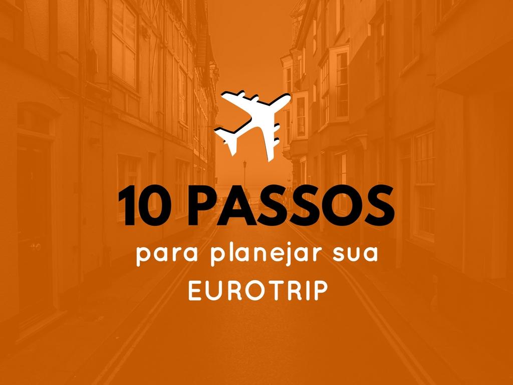 planejar eurotrip viva viaje