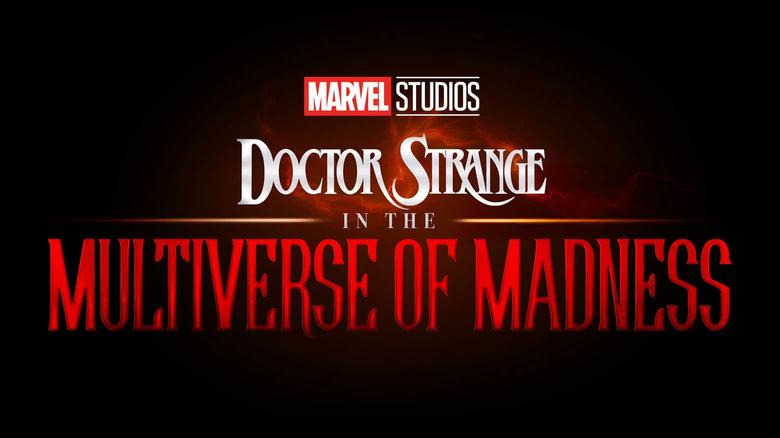 Dr Strange, Multiverse of Madness