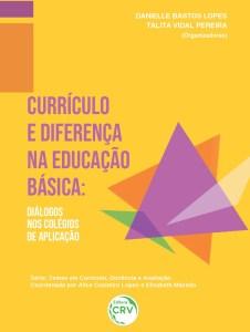 Currículo e Diferença na Educação Básica. Saiba mais no Vivente Andante Jornalismo Cultural.