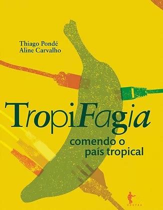 Livro Tropifagia
