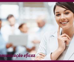 Comunicação eficaz: As 5 habilidades essenciais para uma comunicação eficiente!