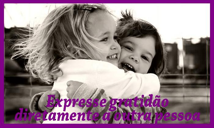 Expresse gratidão diretamente a outra pessoa
