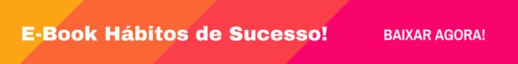 E-Book Hábitos de Sucesso!