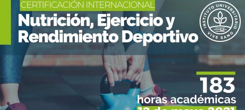 Certificación Internacional: Nutrición, Ejercicio y Rendimiento Deportivo Cohorte 4