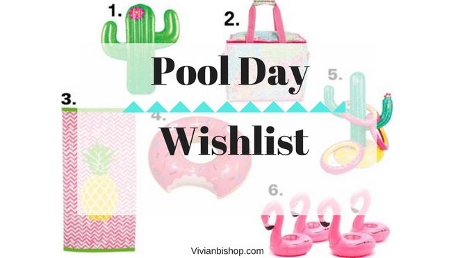 Pool Day Wishlist