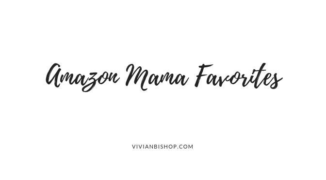 Recent Amazon {mama} Favorites