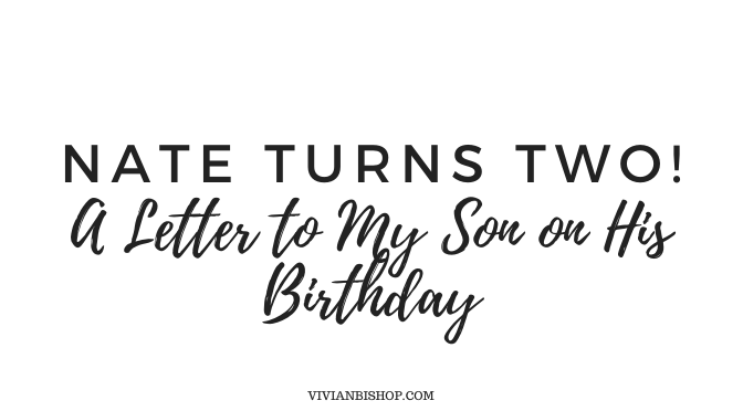 A Letter to My Son on His Second Birthday