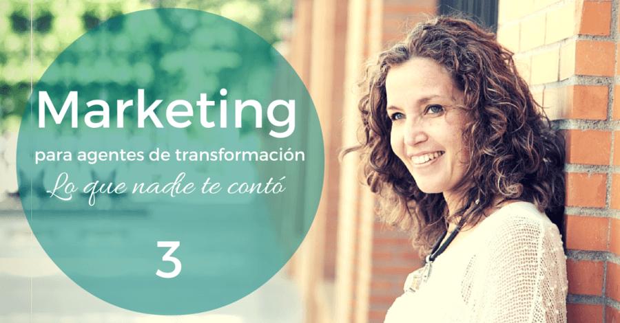 Lo que nadie te contó sobre el marketing, parte 3