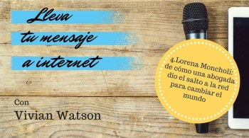 Podcast con Lorena Moncholí