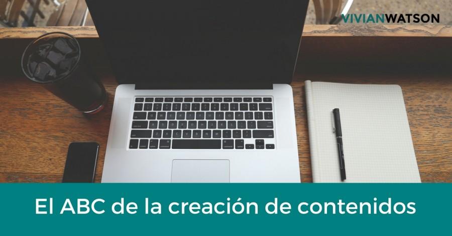 EL ABC de la creación de contenidos, parte 2