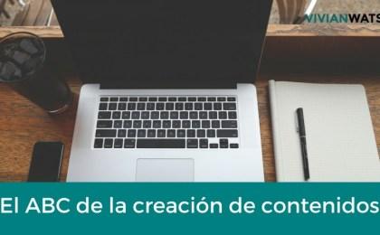 El Abc de la creación de contenidos