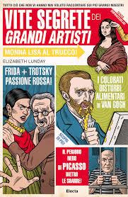 Le vite segrete dei grandi artisti – quando il gossip è irriverente