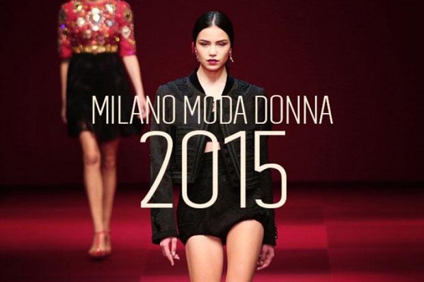5d12c47124cd Milano Fashion Week 2015  cosa non perdere nella Settimana della moda  milanese