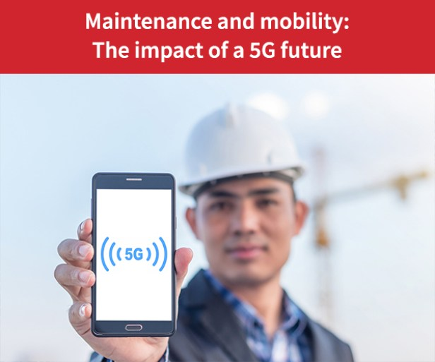 Maintenance-and-mobility-the-impact-of-a-5G-future