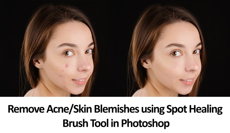 Remove Blemishes in Photoshop