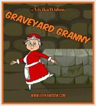 GRAVEYARD GRANNY