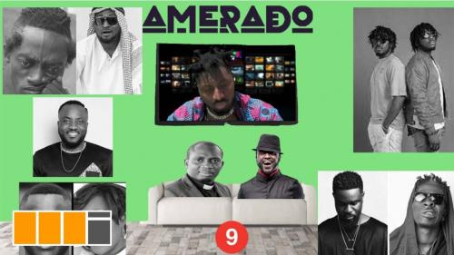 Amerado – Yeete Nsem Episode 9 (Official Video)