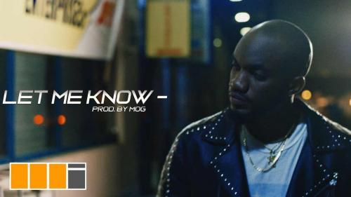 Mr Drew – Let Me Know (Official Video)