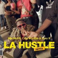 Medikal - La Hustle remix ft. Criss Waddle & Joey B (Official Video)