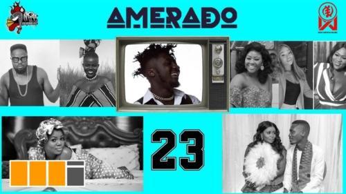 Amerado – Yeete Nsem Episode 23