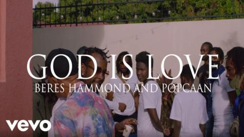 Popcaan, Beres Hammond – God Is Love (Official Video)