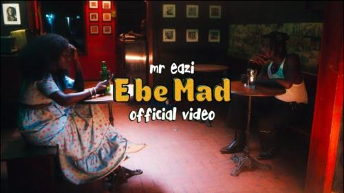 Mr Eazi – E Be Mad (Official Video)