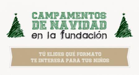 Fundación Carmen Pardo-Valcarce. Campamentos de Navidad.