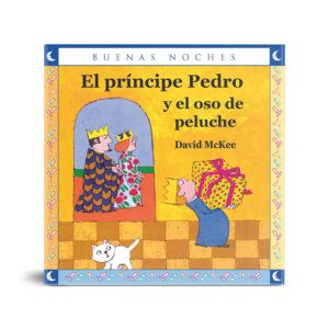 El príncipe Pedro y el oso de peluche