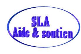 SLA aide et Soutien : PRESENTATION DE L'ASSOCIATION