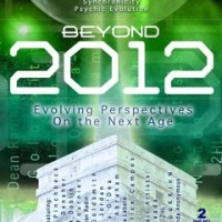 Beyond 2012: Evolving Perspectives on the Next Age