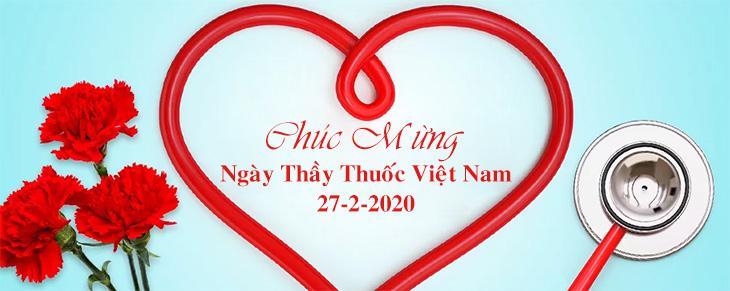 Chuc mung ngay thay thuoc Viet Nam  Chào mừng kỷ niệm 65 năm ngày thầy thuốc Việt Nam 27-2-2020 Chuc mung ngay thay thuoc Viet Nam