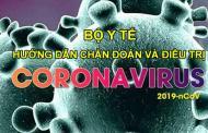 Hướng dẫn chẩn đoán và điều trị bệnh viêm phổi cấp do virus Corona mới của Bộ Y tế