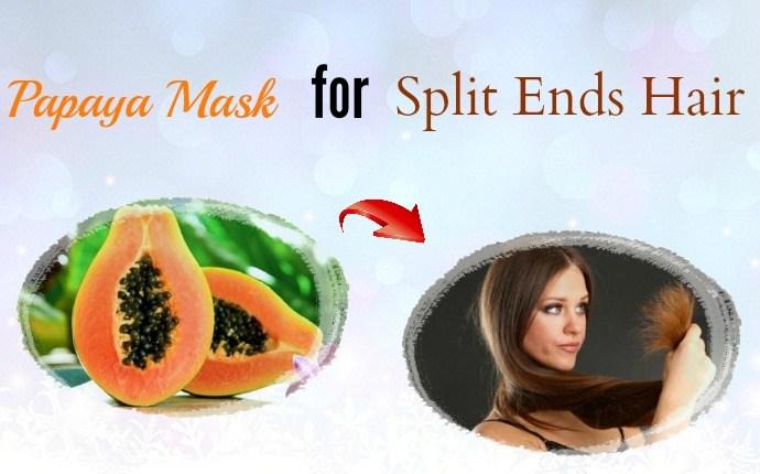 hair masks for split ends - papaya mask