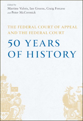 The Federal Court of Appeal and the Federal Court. 50 Years of History