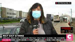Protestors Claim Amazon Providing Unsafe Conditions During Coronvirus Pandemic [Video]