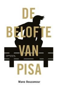 Mano Bouzamour - De belofte van Pisa